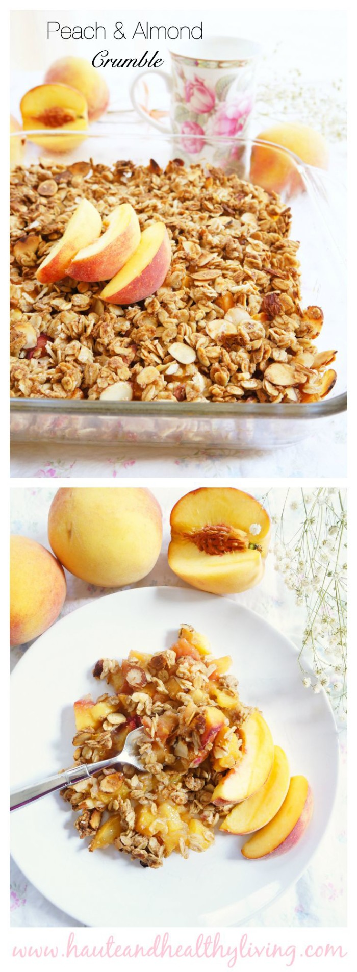 Peach & Almond Crumble | Haute & Healthy Living