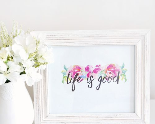 This free printable is a good reminder to count your blessings because at the end of the day....life is good!