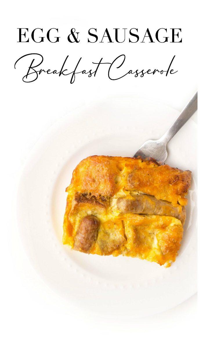 Egg & Sausage Breakfast Casserole