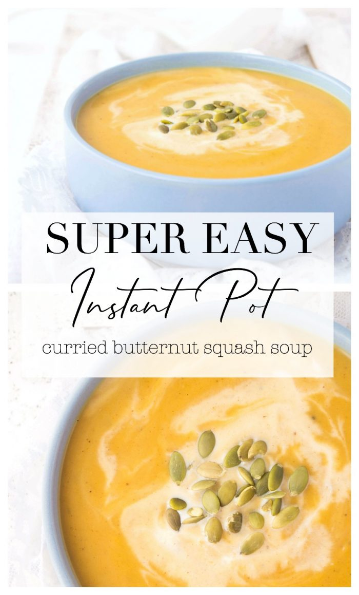 Easy Instant Pot Curried Butternut Squash Soup