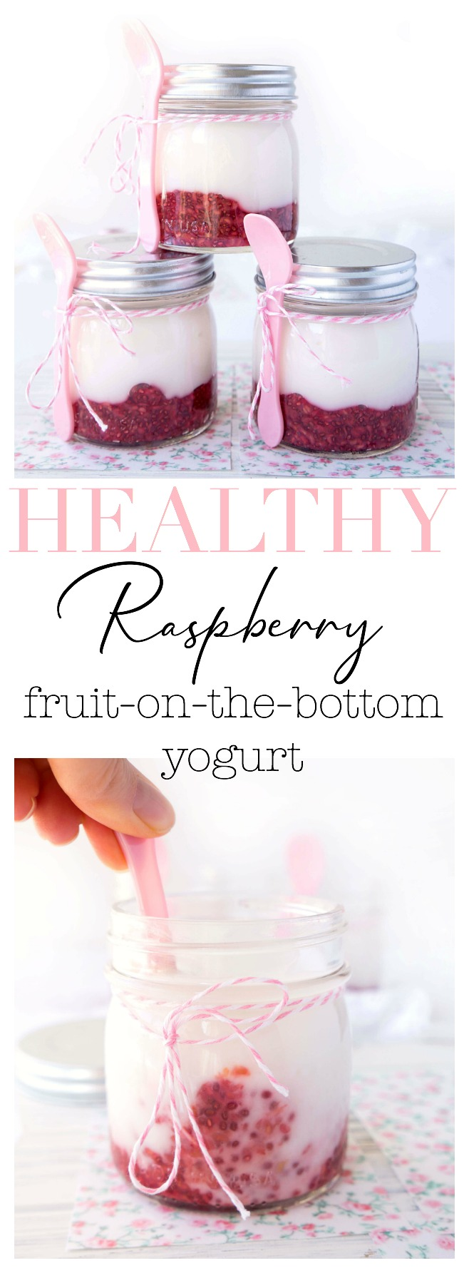 Homemade Raspberry Fruit-on-the-Bottom Yogurt Mason Jars